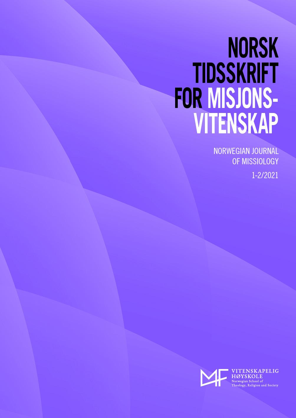 Se Vol 75 Nr 1–2 (2021): Norsk Tidsskrift for Misjonsvitenskap